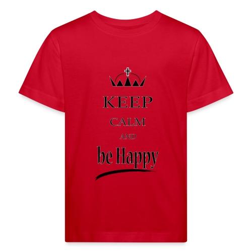 keep_calm and_be_happy-01 - Maglietta ecologica per bambini