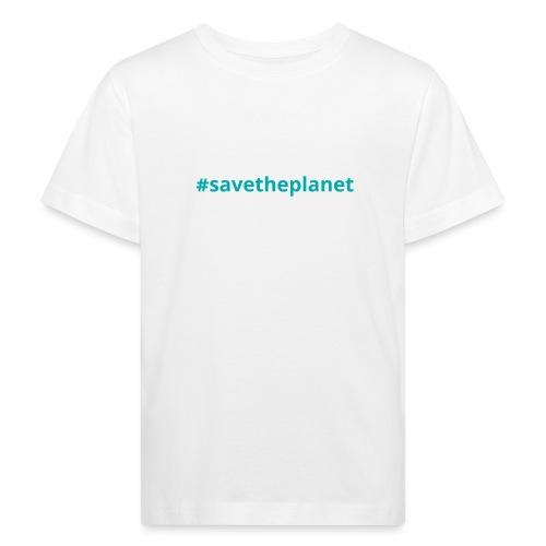 #savetheplanet - Camiseta ecológica niño
