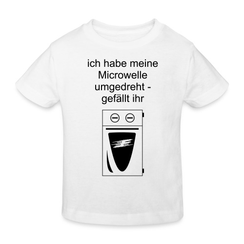 Microwelle umgedreht :-) - Kinder Bio-T-Shirt