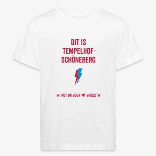 Dit is Tempelhof-Schöneberg - Kinder Bio-T-Shirt