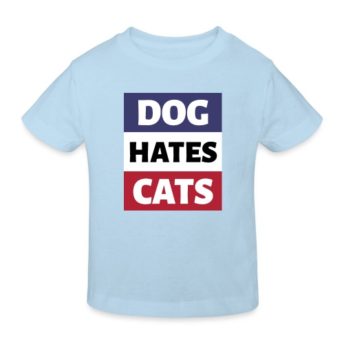 Dog Hates Cats - Kinder Bio-T-Shirt
