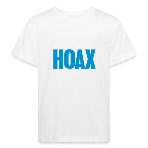 Hoax - Kinder Bio-T-Shirt