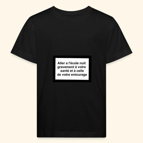 L'école tue - T-shirt bio Enfant