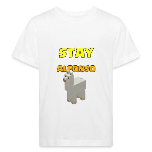 Stay alfonso - Maglietta ecologica per bambini