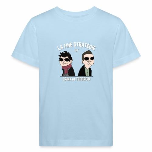 lafinestratégie - T-shirt bio Enfant