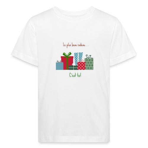 Le plus beau cadeau - T-shirt bio Enfant