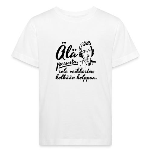 älä perusta - nainen - Lasten luonnonmukainen t-paita