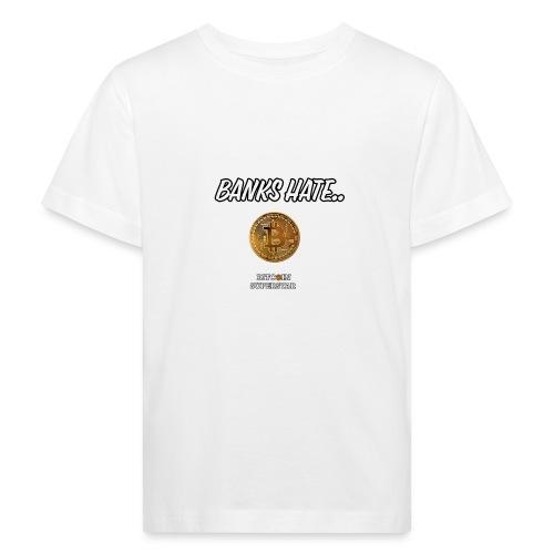 Baks hate - Maglietta ecologica per bambini