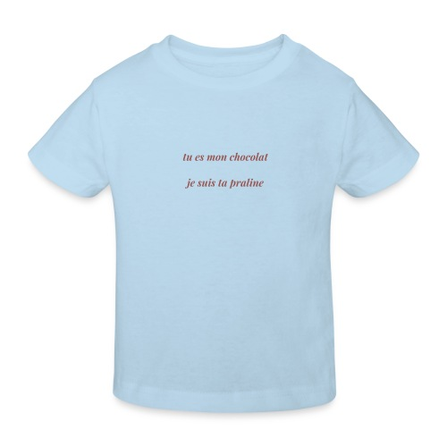 Tu es mon chocolat - T-shirt bio Enfant