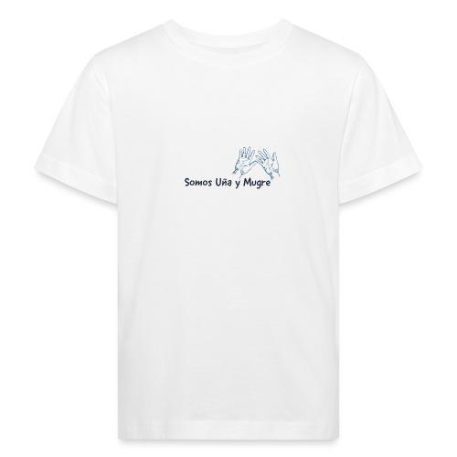 Somos uña y mugre - Camiseta ecológica niño