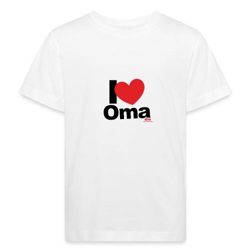 I Love Oma - Kinder Bio-T-Shirt