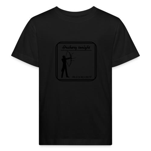 Archery tonight - Lasten luonnonmukainen t-paita