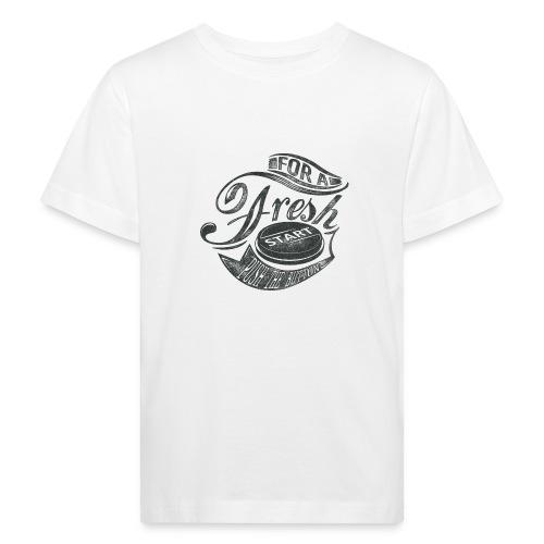 Fresh start - Kinder Bio-T-Shirt
