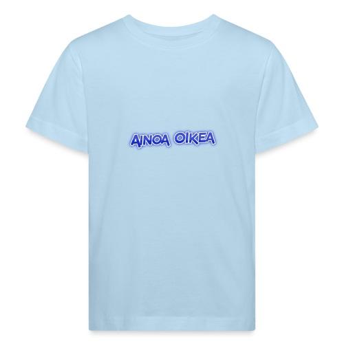 Ainoa oikea - Lasten luonnonmukainen t-paita
