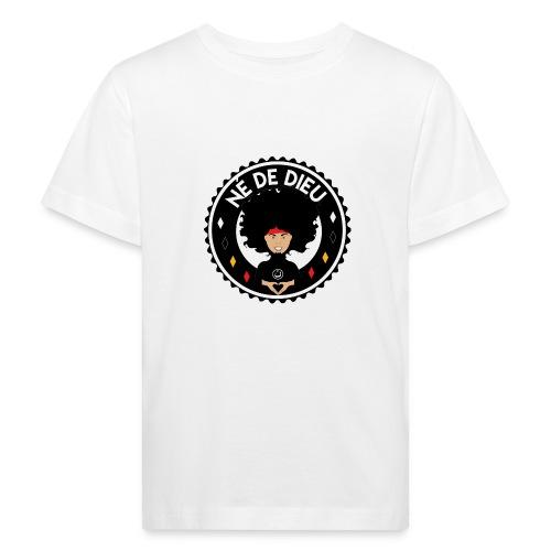 ne de Dieu - T-shirt bio Enfant