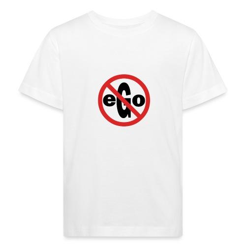 Ego is too big - T-shirt bio Enfant