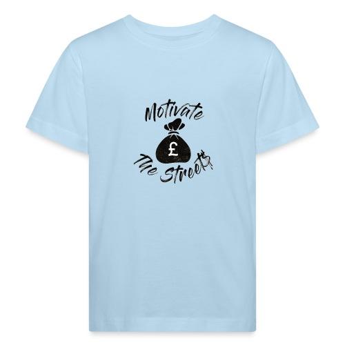 Motivate The Streets - Kids' Organic T-Shirt