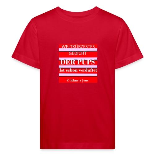 Gedicht DER PUPS - Kinder Bio-T-Shirt