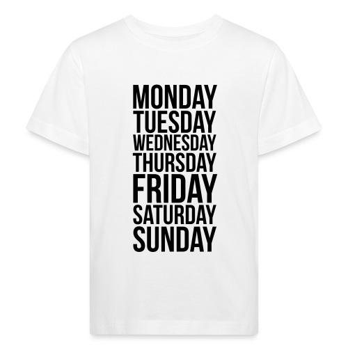 Days of the Week - Kids' Organic T-Shirt