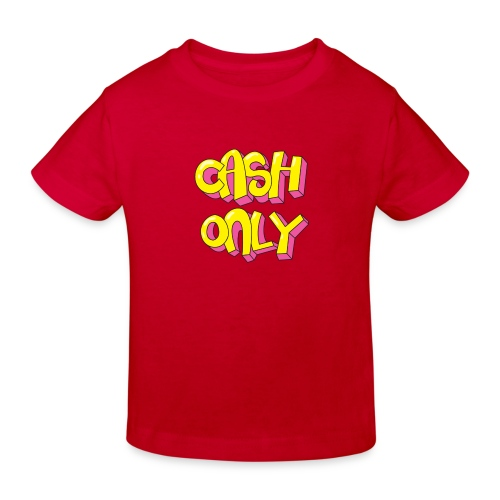 Cash only - Kinderen Bio-T-shirt