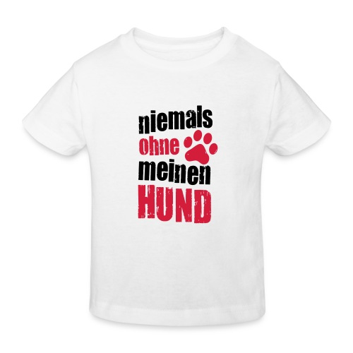 Vorschau: niemals ohne meinen hund - Kinder Bio-T-Shirt