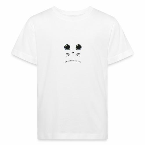comment chat va ? - T-shirt bio Enfant