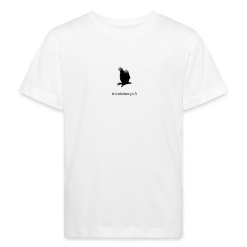 #tirolerbergluft - Kinder Bio-T-Shirt