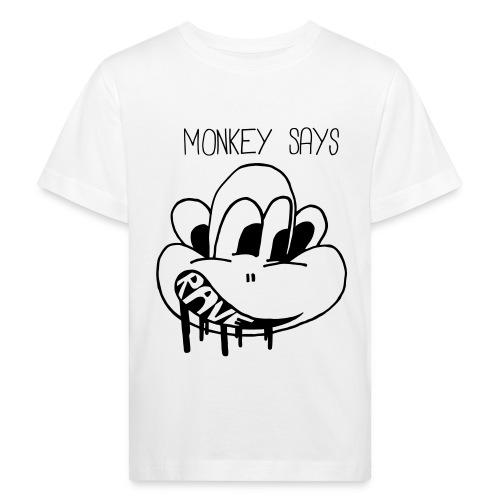 Monkey Says Rave - Kids' Organic T-Shirt
