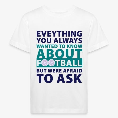 Todo sobre el fútbol - Camiseta ecológica niño