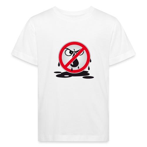 Erdöl - Nein danke! - Kinder Bio-T-Shirt
