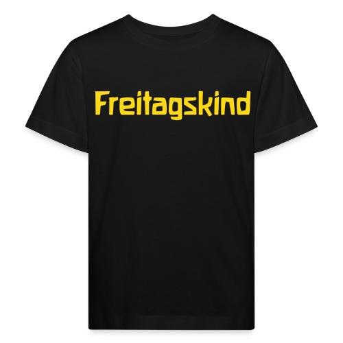Freitagskind - Kinder Bio-T-Shirt