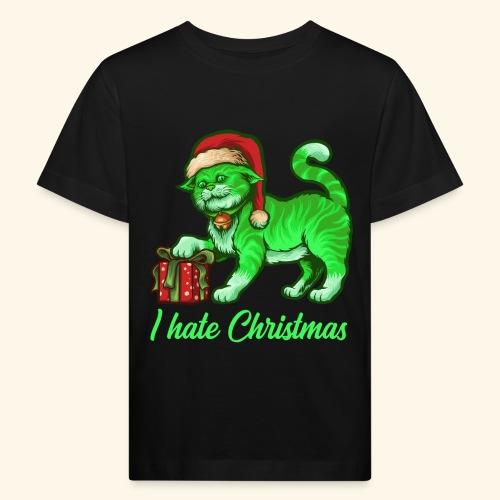 I hate Christmas giftig grüne Weihnachtsmann Katze - Kinder Bio-T-Shirt