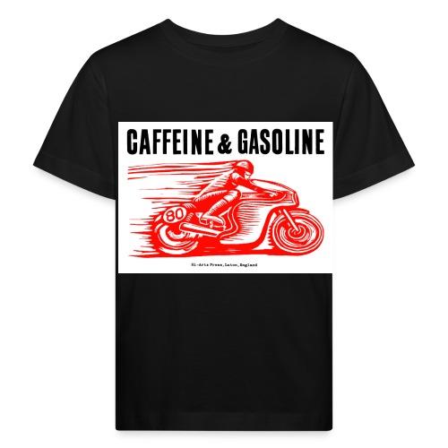 Caffeine & Gasoline black text - Kids' Organic T-Shirt