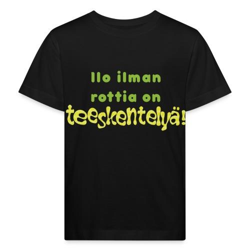 Ilo ilman rottia - vihreä - Lasten luonnonmukainen t-paita