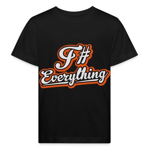 F# Everything - Kids' Organic T-Shirt