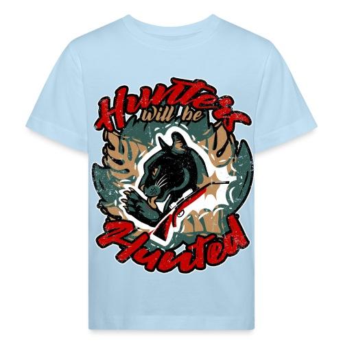 Hunters will be hunted - Für Tierschutz - Kinder Bio-T-Shirt