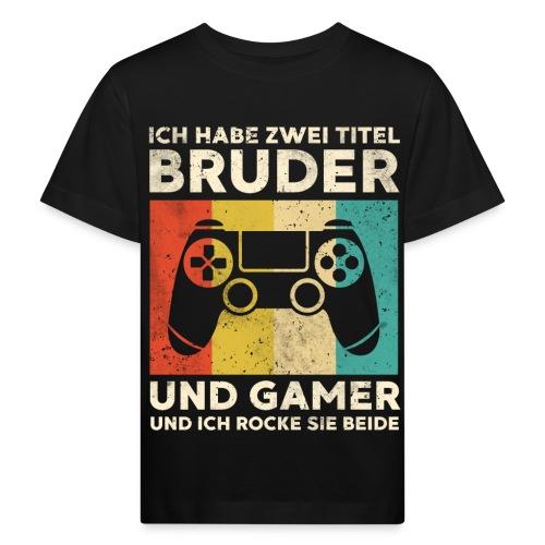 Bruder Gamer Gaming Junge Geschenk Sohn - Kinder Bio-T-Shirt