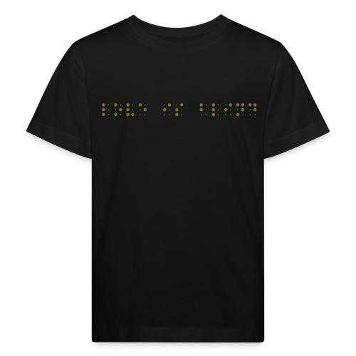 Love is Blind - Kinder Bio-T-Shirt