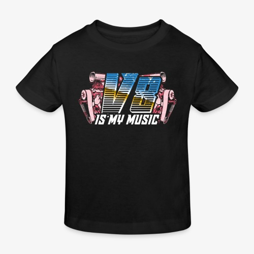 V8 Is my Music, TShirt, Auto Tuning, Musik, Retro - Kinder Bio-T-Shirt