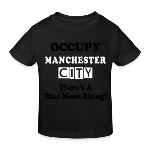 occupy epl man city - Kids' Organic T-Shirt