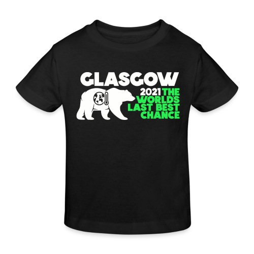 Last Best Chance - Glasgow 2021 - Kids' Organic T-Shirt