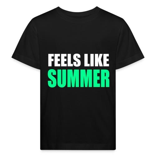 Feels like summer - Kinder Bio-T-Shirt