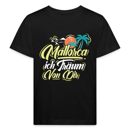 Mallorca - ich träum von dir! - Kinder Bio-T-Shirt