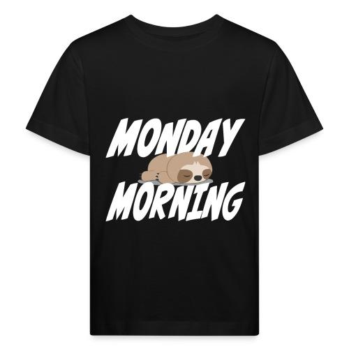 Montag Morgen Müdigkeit Wochenende ist vorbei - Kinder Bio-T-Shirt