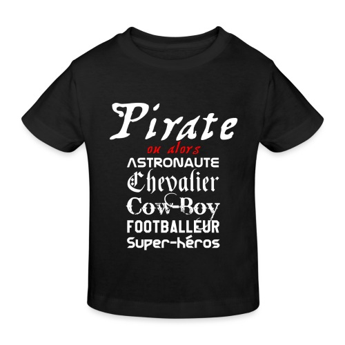 pirate ou alors - T-shirt bio Enfant