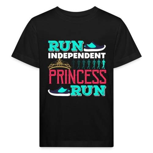 RUN INDEPENDENT PRINCESS RUN - Kinder Bio-T-Shirt