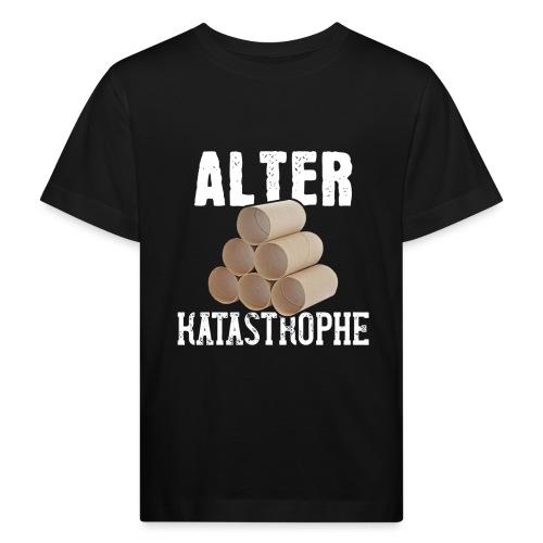 Alter Katastrophe Toilettenpapier | Spruch Lustig - Kinder Bio-T-Shirt