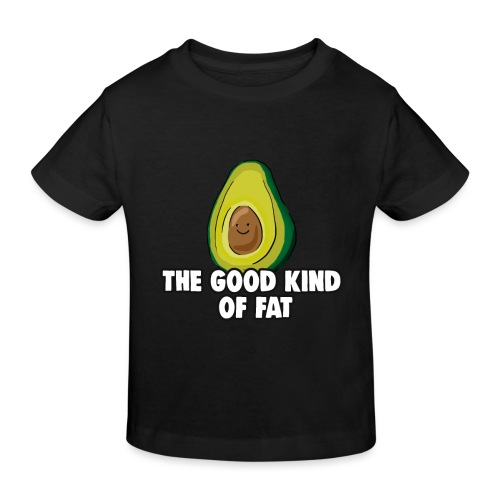 Avocado: The Good Kind of Fat - Kids' Organic T-Shirt