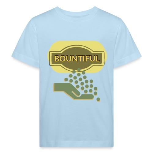 Bountiful - Kids' Organic T-Shirt