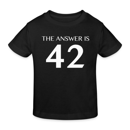 The Answer is 42 White - Kids' Organic T-Shirt